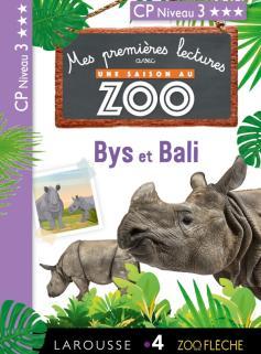 Mes premières lectures Une SAISON au ZOO - CP niveau 3 - Bys et Bali