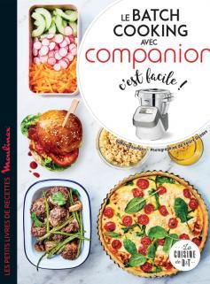 Le batch cooking avec Companion c'est facile !
