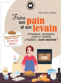Faire son pain et son levain
