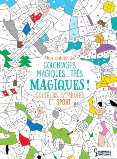 Mon cahier de coloriages magiques Sports
