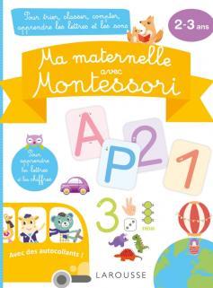 Ma maternelle avec MONTESSORI, 2-3 ans