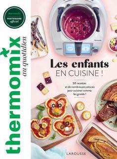 Thermomix : Les enfants en cuisine !