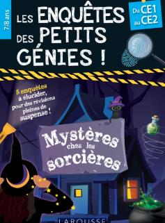 Les Enquêtes des petits génies CE1-CE2 - Mystères chez les sorcières