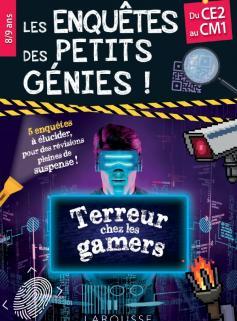 Les Enquêtes des petits génies CE2-CM1 - Terreur chez les gamers
