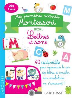 Mes premières activités Montessori  - Lettres et sons
