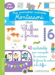 Mes premières activités Montessori - Chiffres et formes
