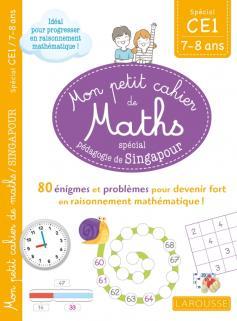 Mon petit cahier de maths - méthode de Singapour Spécial CE1