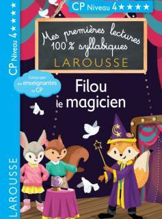 Premières lectures syllabiques - Filou, le magicien, niveau 4