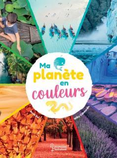 Ma planète en couleurs