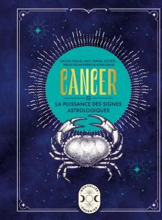 Cancer, la puissance des signes astrologiques