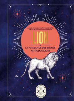 Lion, la puissance des signes astrologiques