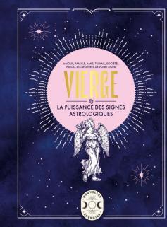 Vierge, la puissance des signes astrologiques