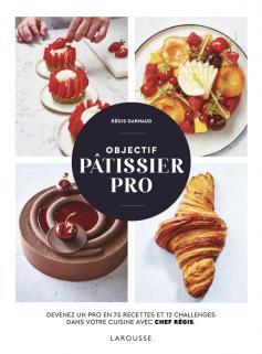 Objectif pâtissier pro