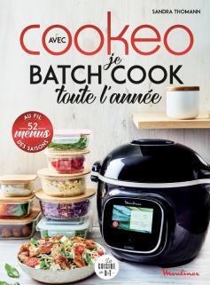 Je batch cook toute l'année avec Cookeo