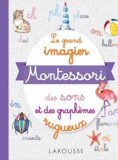 Le grand imagier Montessori des sons et des graphèmes