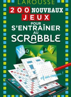 200 Nouveaux jeux pour s'entraîner au Scrabble