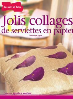 Jolis collages de serviettes en papier