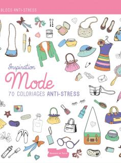 Inspiration Mode, 70 coloriages anti-stress