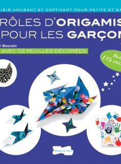 Drôles d'origamis pour les garçons