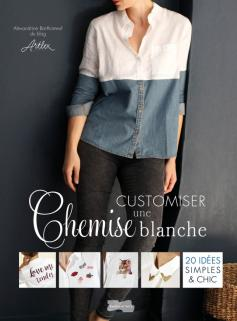 Customiser une chemise blanche
