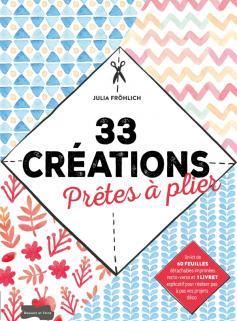33 créations prêtes à plier