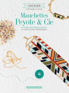 Manchettes peyote & cie
