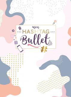 Mon hashtag bullet