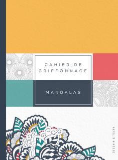 Cahier de griffonnage Mandalas