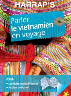 Harrap's parler le Vietnamien en voyage