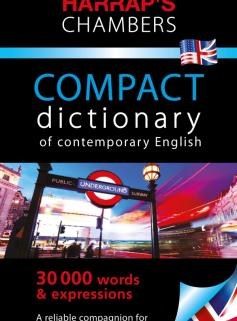 Harrap's Chambers Compact dictionary of contemporary English