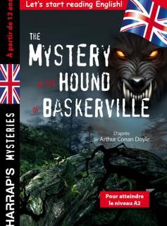 The Mystery of the Hound of Baskerville spécial 4e-3e, à partir de 13 ans