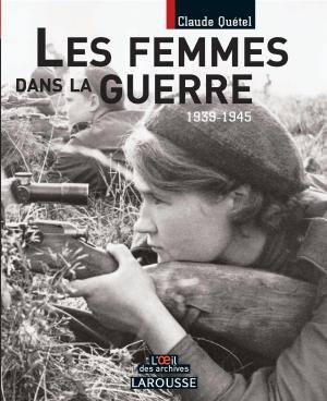 Les femmes dans la guerre 1939-1945