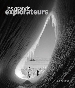 Les grands explorateurs