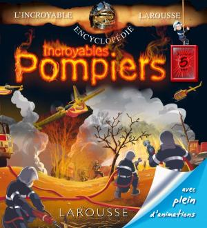 Incroyables pompiers