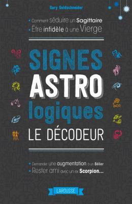 Signes astrologiques, le décodeur