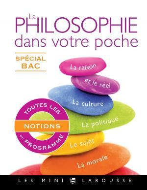 La philosophie dans votre poche - Spécial bac