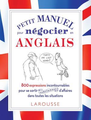Petit manuel pour négocier (subtilement) en anglais !