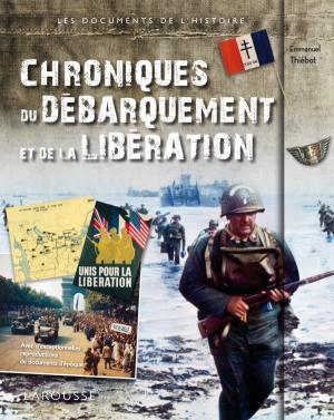 Chroniques du Débarquement et de la Libération