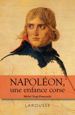 Napoléon - une enfance Corse