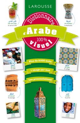 Dictionnaire d'Arabe 100 % visuel