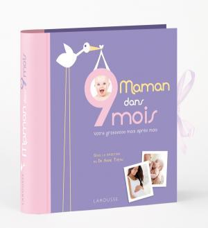 Maman dans 9 mois