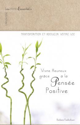 Vivre heureux grâce à la pensée positive