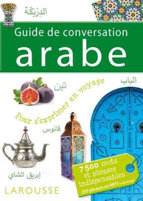 Guide de conversation Arabe