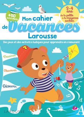 Cahier de jeux de vacances Larousse 3-4 ans