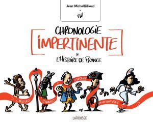 Chronologie impertinente de l'histoire de France