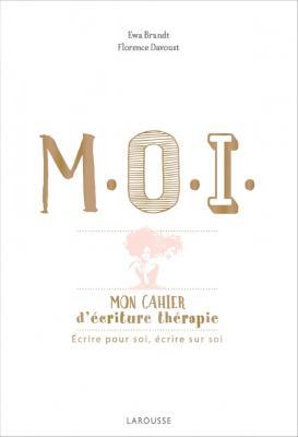 M.O.I. mon cahier d'écriture-thérapie