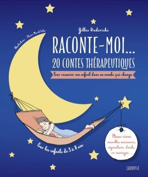 Raconte-moi... 20 contes thérapeutiques-Quand la famille évolue!