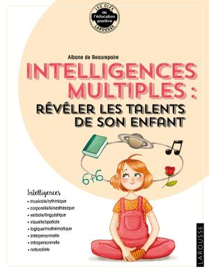 ... intelligences multiples : révéler les talents de son enfant
