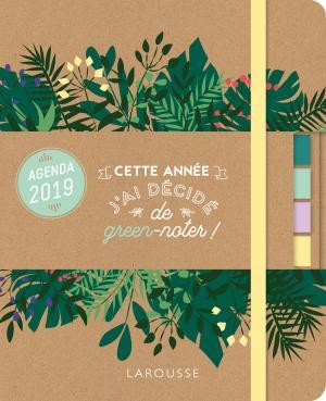 Green agenda 2019: Cette année j'ai décidé de green-noter !