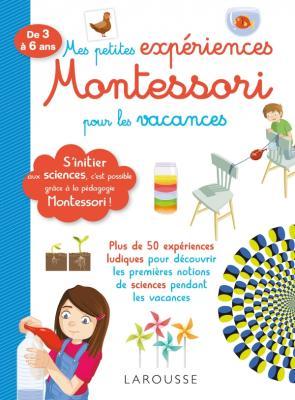 Mes petites expériences Montessori pour les vacances
